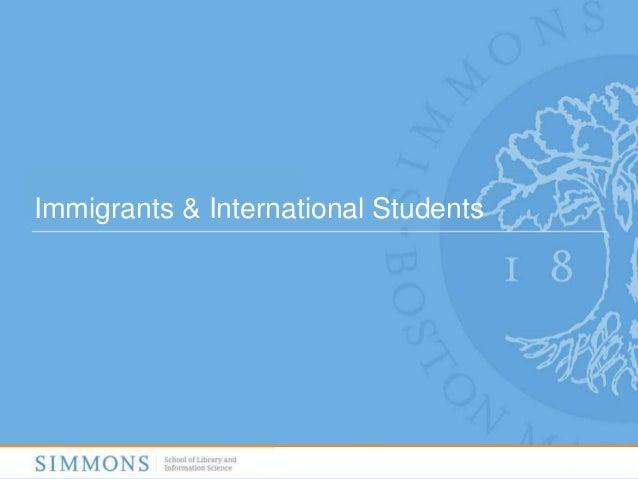 Immigrants & International Students