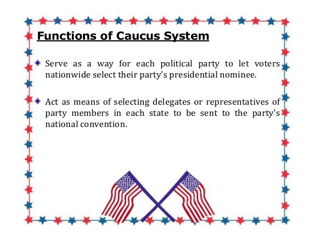 what is the purpose of party caucuses