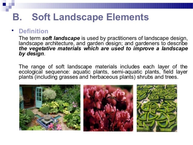 Week 8 landscape architecture for Soft landscape materials