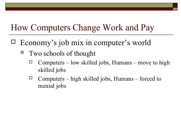 essay on computers create unemployment Cause and affect of unemployment in malaysia economics essay  with the  advancement of computer many jobs in manual book-keeping.