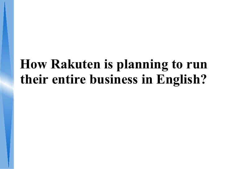 How Rakuten is planning to run their entire business in English?