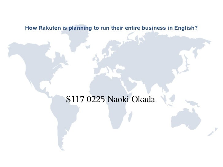 How Rakuten is planning to run their entire business in English?               S117 0225 Naoki Okada