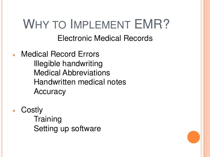 electronic medical records (emr) essay Electronic medical record (emr) electronic medical record, question - project option 1: develop a proposal for transforming the organization from paper medical records to a paperless clinical medical record or electronic medical record (emr.