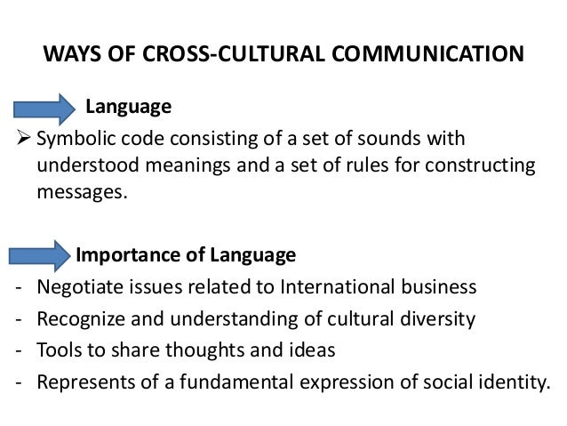cross culture communication management The role of human resource management in cross-cultural environment - the way to managerial communication article (pdf available) april 2013 with 7,556 reads cite this publication.