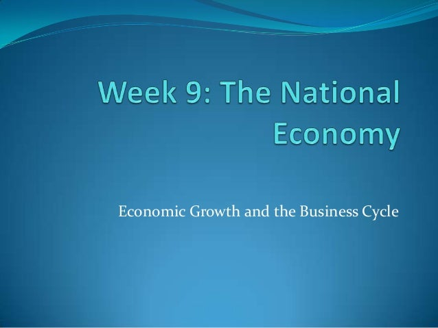Economic Growth and the Business Cycle