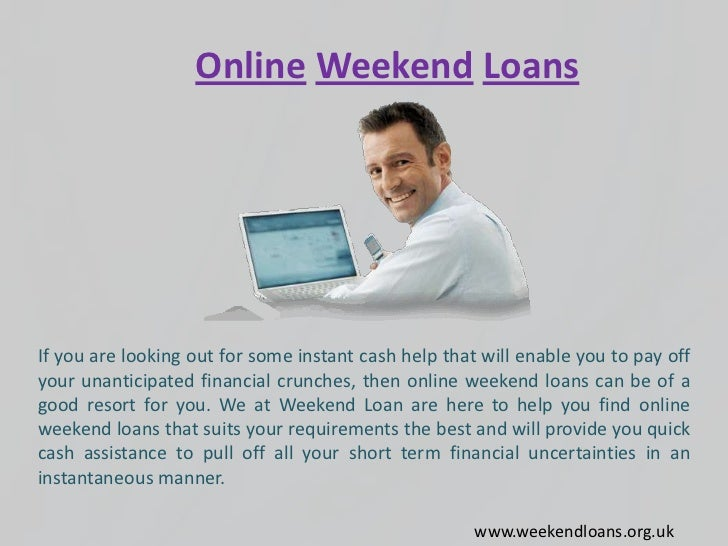 quick weekend loans