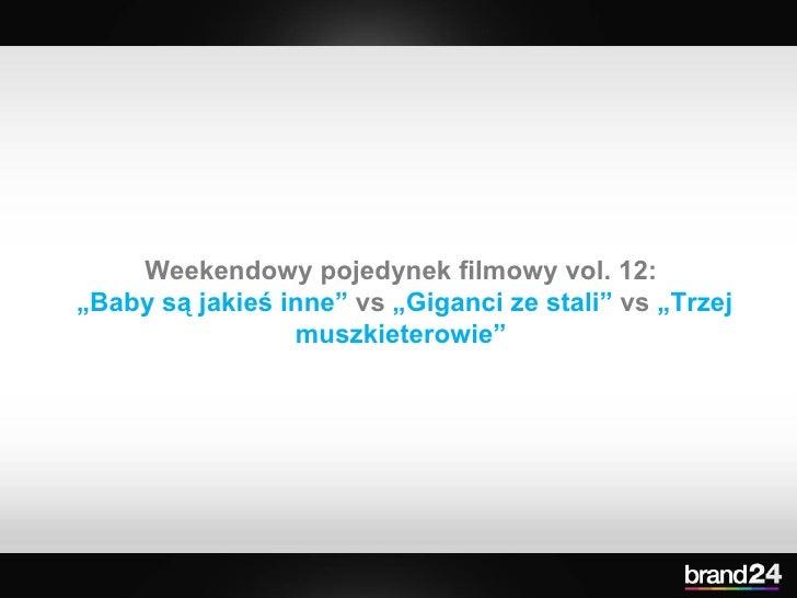 """Weekendowy pojedynek filmowy vol. 12:  """" Baby są jakieś inne""""  vs  """"Giganci ze stali""""  vs  """"Trzej muszkieterowie"""""""
