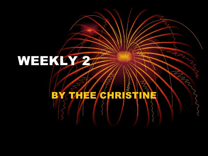 WEEKLY 2 BY THEE CHRISTINE