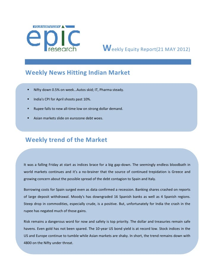 Weekly Equity Report(21 MAY 2012) Weekly News Hitting Indian Market     Nifty down 0.5% on week…Autos skid; IT, Pharma st...