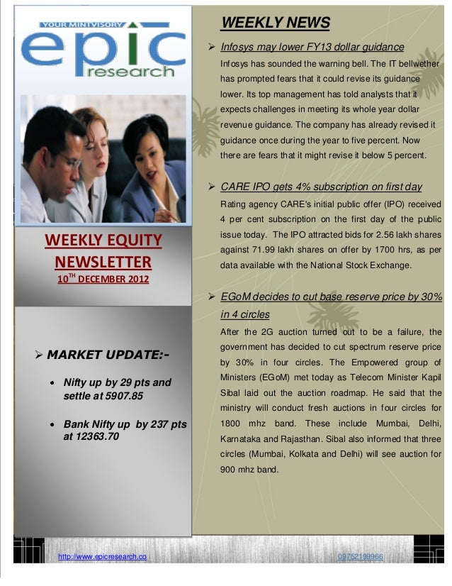 WEEKLY NEWS                                 Infosys may lower FY13 dollar guidance                                  Infos...