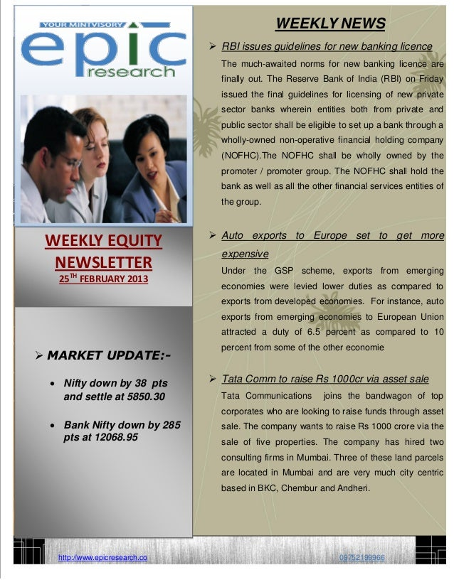 WEEKLY NEWS                                 RBI issues guidelines for new banking licence                                ...