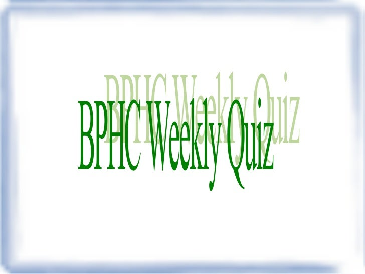 BPHC Weekly Quiz