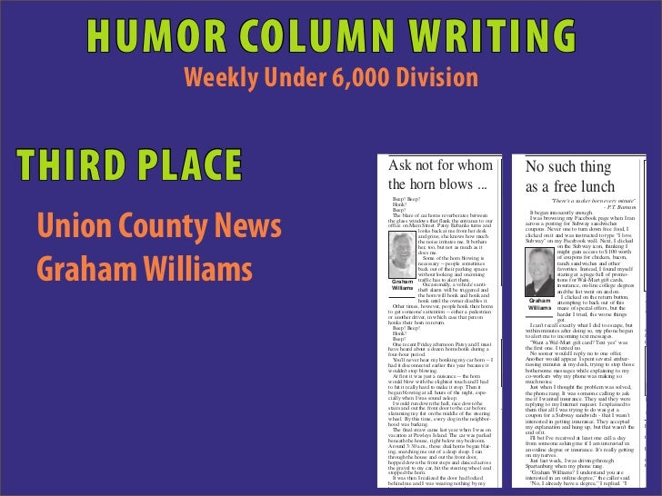 HUMOR COLUMN WRITING          Weekly Under 6,000 DivisionTHIRD PLACE                 Ask not for whom                     ...