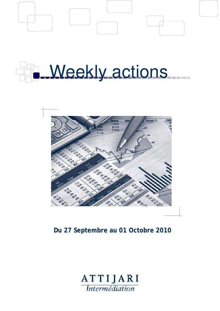 Weekly actions     Du 27 Septembre au 01 Octobre 2010