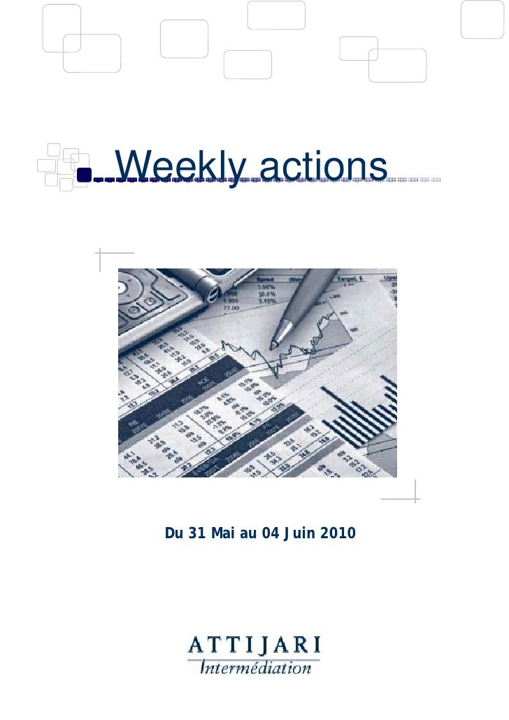 Weekly actions       Du 31 Mai au 04 Juin 2010