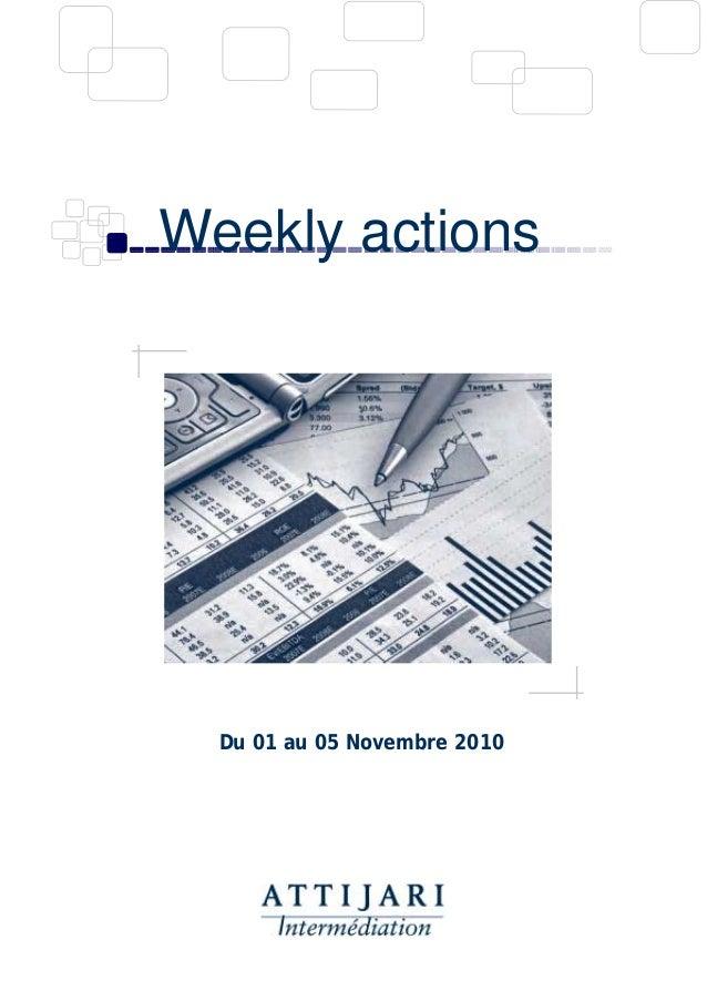 Weekly actions Du 01 au 05 Novembre 2010