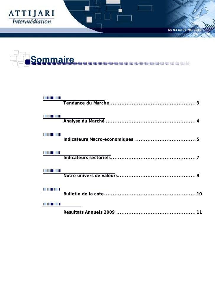 Du 03 au 07 Mai 2010     Sommaire          Tendance du Marché.................................................. 3         ...