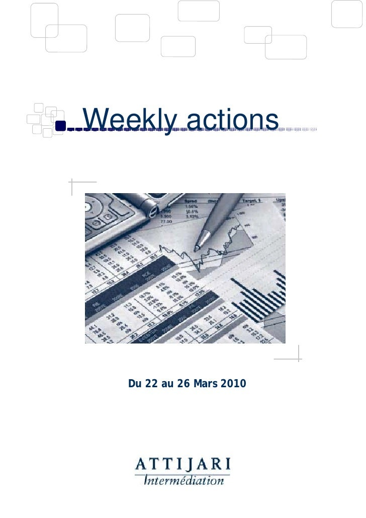 Weekly actions        Du 22 au 26 Mars 2010