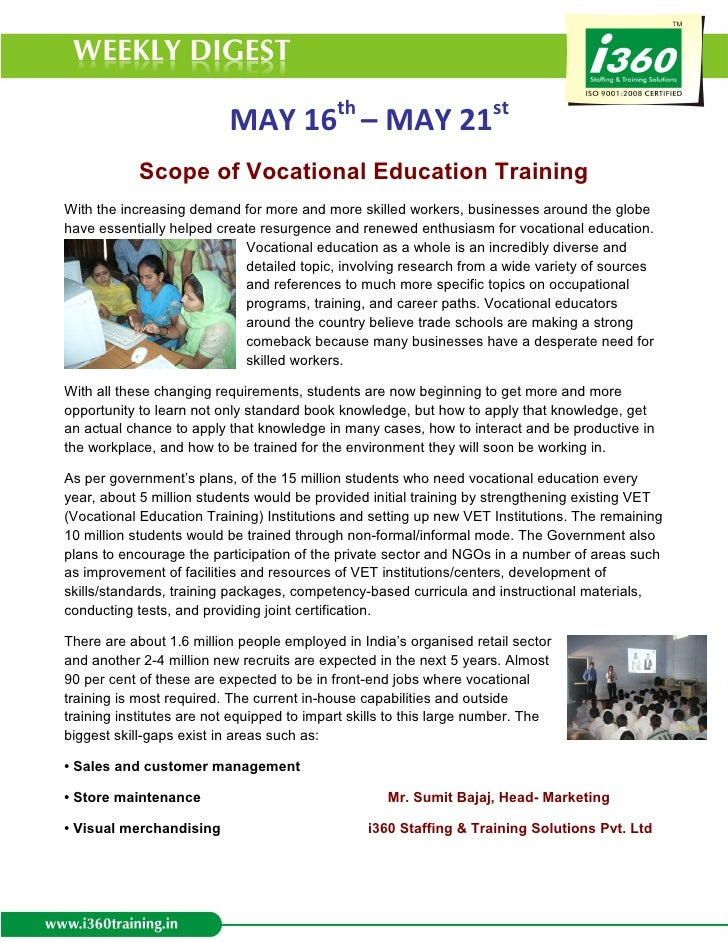 MAY 16th – MAY 21st            Scope of Vocational Education TrainingWith the increasing demand for more and more skilled ...