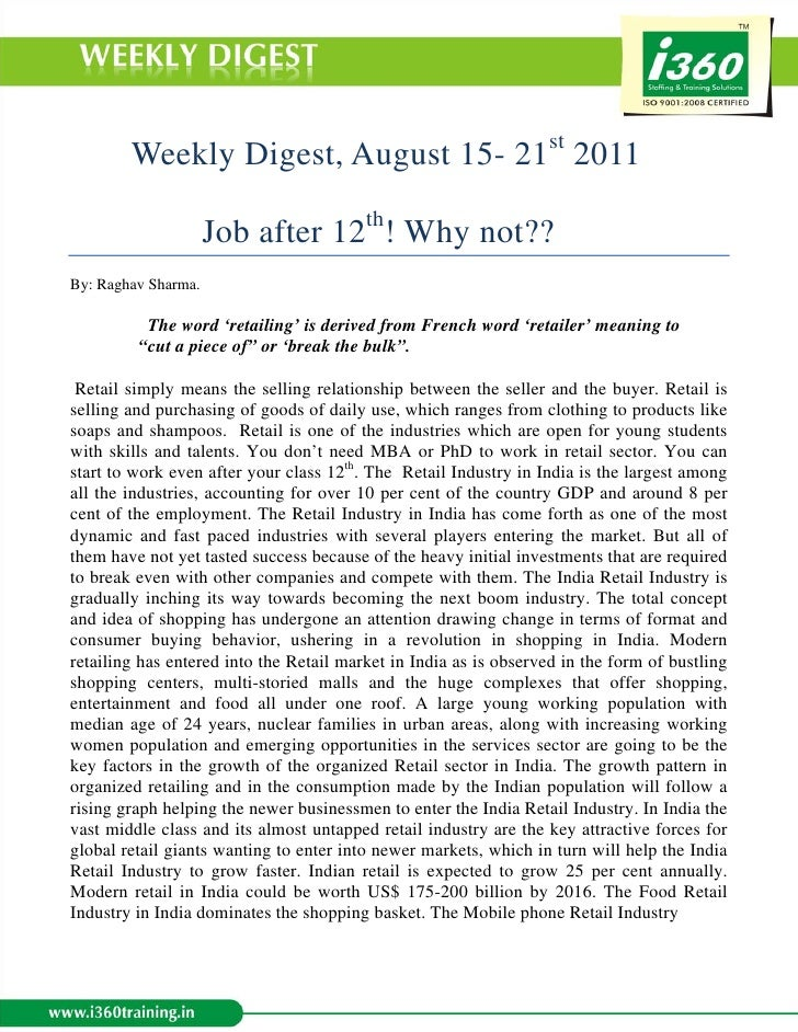 Weekly Digest, August 15- 21st 2011                     Job after 12th! Why not??By: Raghav Sharma.          The word 'ret...