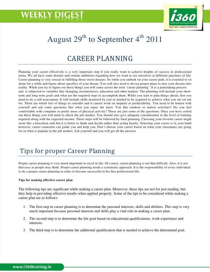 August 29th to September 4th 2011CAREERPLANNINGPlanning your career effectively is a very im...