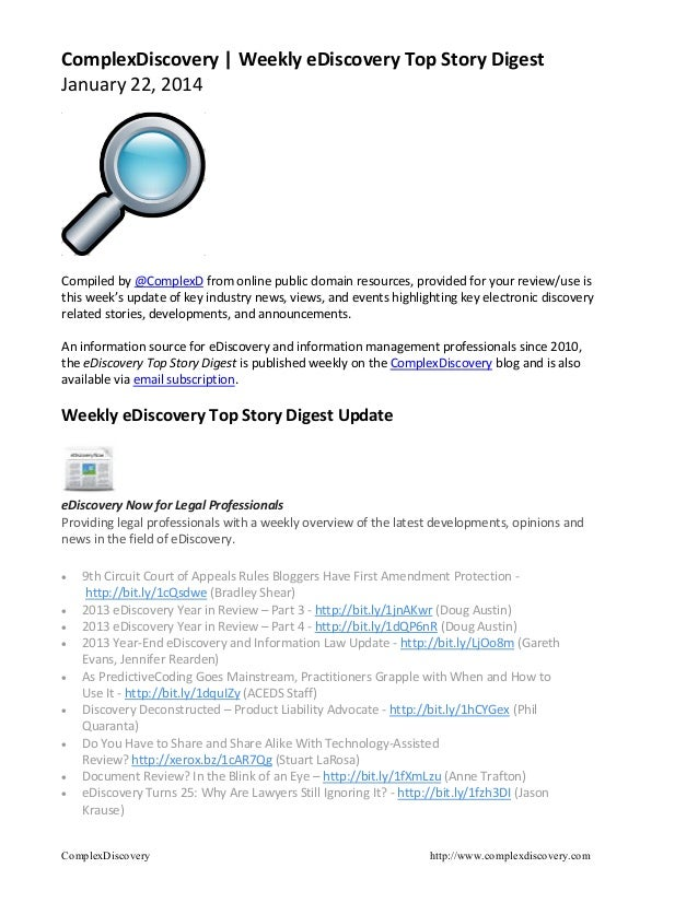ComplexDiscovery   Weekly eDiscovery Top Story Digest January 22, 2014  Compiled by @ComplexD from online public domain re...