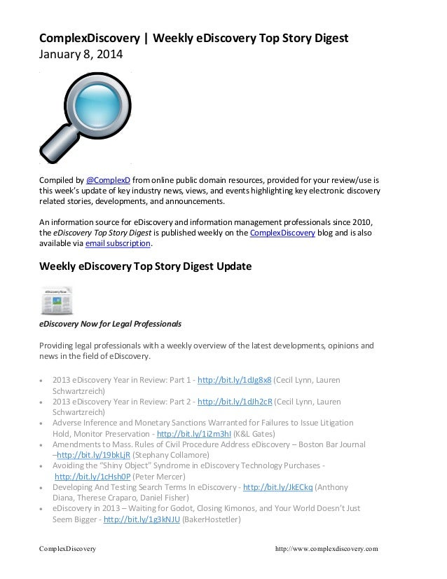 ComplexDiscovery | Weekly eDiscovery Top Story Digest January 8, 2014  Compiled by @ComplexD from online public domain res...