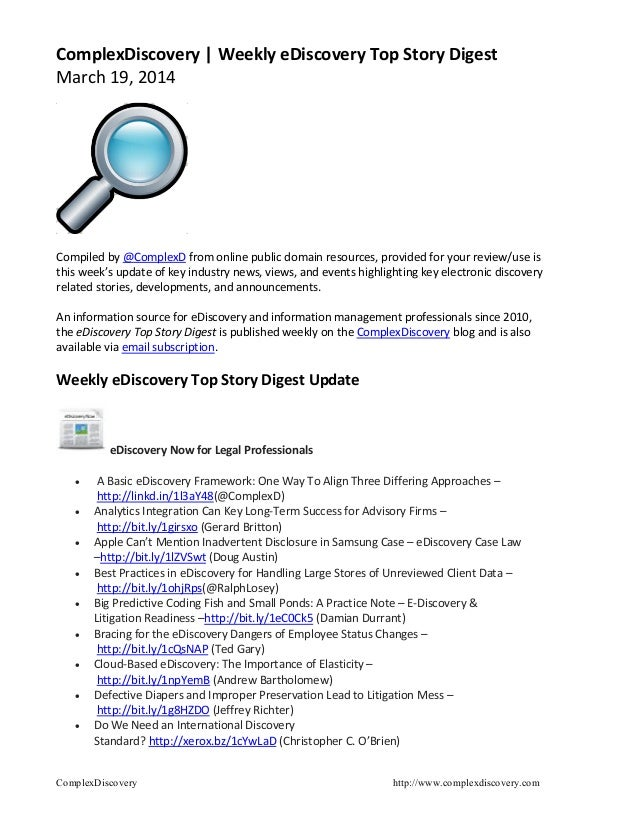 ComplexDiscovery http://www.complexdiscovery.com ComplexDiscovery | Weekly eDiscovery Top Story Digest March 19, 2014 Comp...