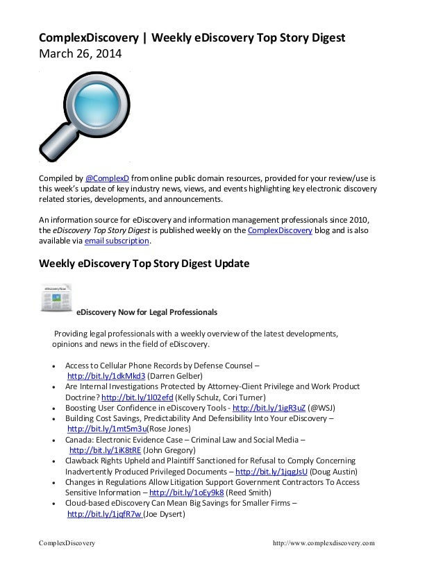 ComplexDiscovery http://www.complexdiscovery.com ComplexDiscovery | Weekly eDiscovery Top Story Digest March 26, 2014 Comp...