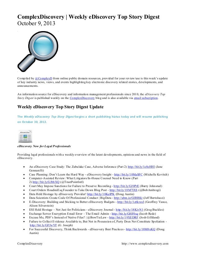 ComplexDiscovery http:://www.complexdiscovery.com ComplexDiscovery   Weekly eDiscovery Top Story Digest October 9, 2013 Co...