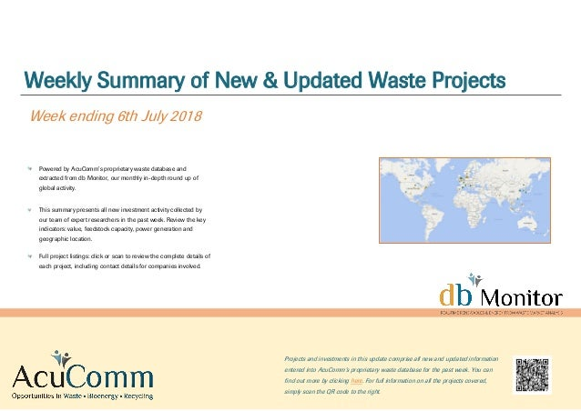 Weekly Summary of New & Updated Waste Projects Week ending 6th July 2018 Powered by AcuComm's proprietary waste database a...