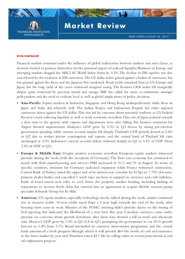 International Financial markets remained under the influence of global reallocation between markets and asset classes, as ...