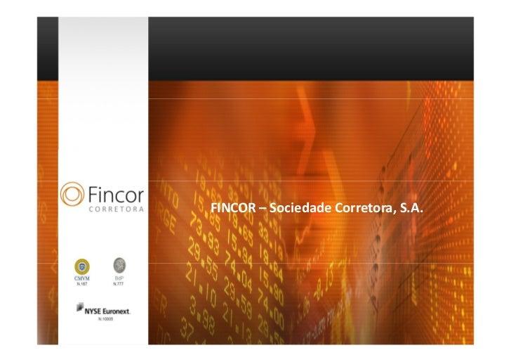 FINCOR – Sociedade Corretora, S.A.