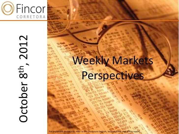 2012                                 Weekly Markets th,                                  Perspectives8  nOctober          ...