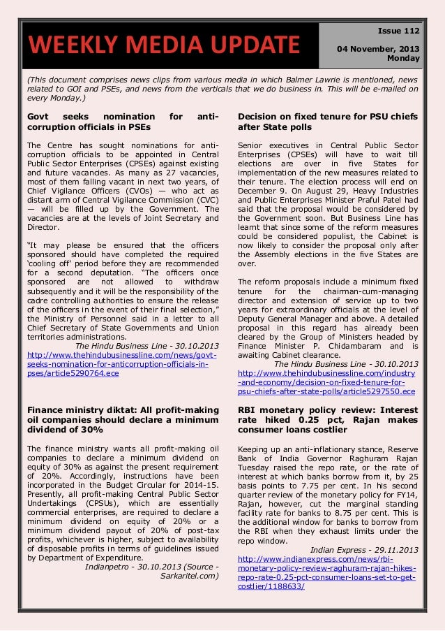 WEEKLY MEDIA UPDATE  Issue 112 04 November, 2013 Monday  (This document comprises news clips from various media in which B...