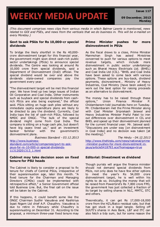 WEEKLY MEDIA UPDATE  Issue 117 09 December, 2013 Monday  (This document comprises news clips from various media in which B...