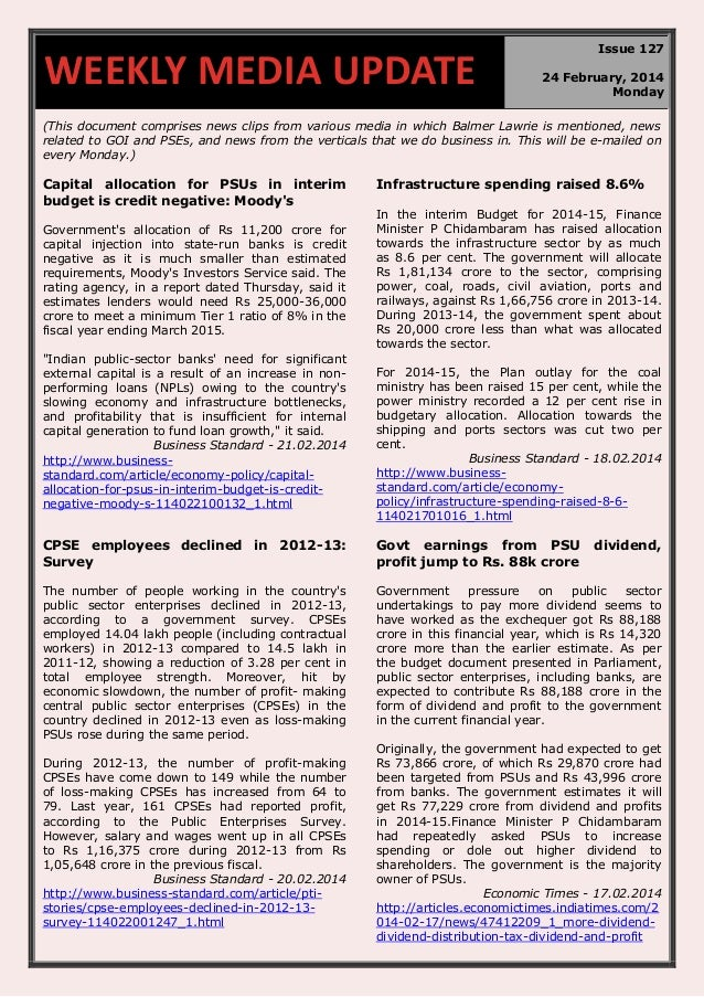 WEEKLY MEDIA UPDATE  Issue 127 24 February, 2014 Monday  (This document comprises news clips from various media in which B...