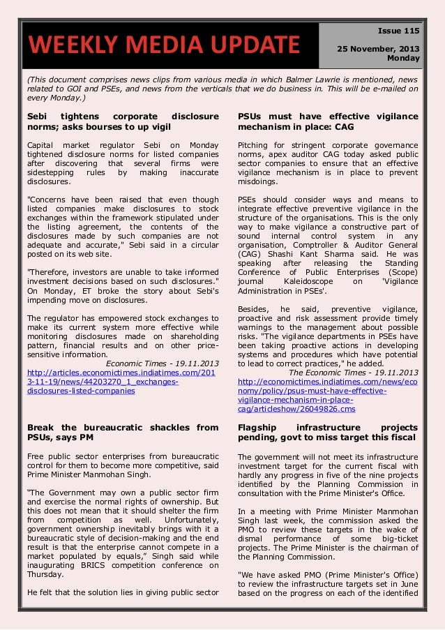 WEEKLY MEDIA UPDATE  Issue 115 25 November, 2013 Monday  (This document comprises news clips from various media in which B...