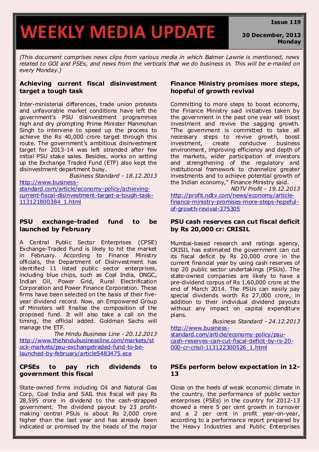 WEEKLY MEDIA UPDATE  Issue 119 30 December, 2013 Monday  (This document comprises news clips from various media in which B...