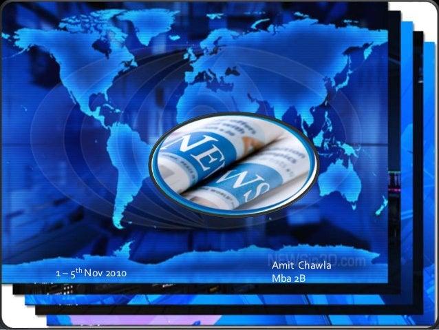 1 – 5th Nov 2010 Amit Chawla Mba 2B