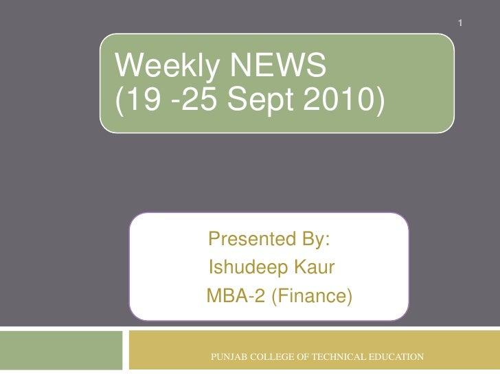 Presented By:<br />IshudeepKaur<br />    MBA-2 (Finance)<br />PUNJAB COLLEGE OF TECHNICAL EDUCATION<br />1<br />