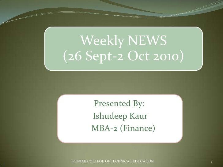 Presented By:<br />IshudeepKaur<br />    MBA-2 (Finance)<br />PUNJAB COLLEGE OF TECHNICAL EDUCATION <br />1<br />