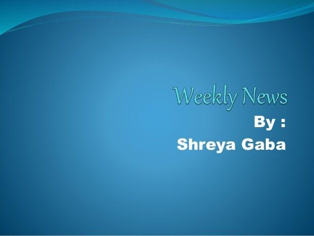By : Shreya Gaba