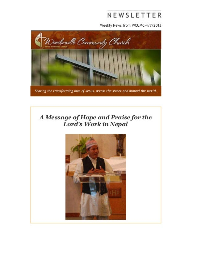 Weekly News from WCUMC-4/7/2013Sharing the transforming love of Jesus, across the street and around the world.   A Message...