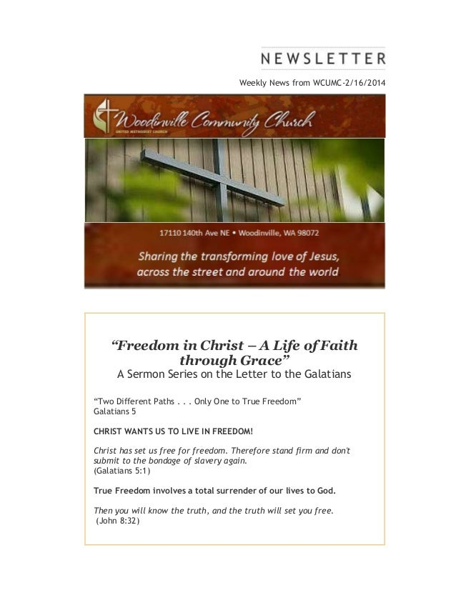 "Weekly News from WCUMC-2/16/2014  ""Freedom in Christ – A Life of Faith through Grace"" A Sermon Series on the Letter to the..."