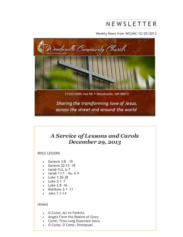 Weekly News from WCUMC-12/29/2013  A Service of Lessons and Carols December 29, 2013 BIBLE LESSONS           Gene...