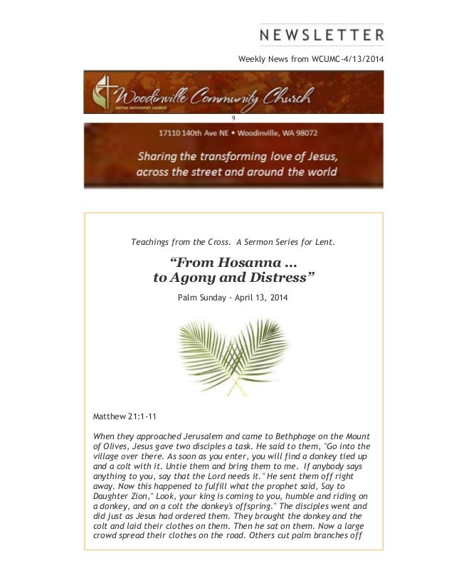 "Weekly News from WCUMC-4/13/2014 9 Teachings from the Cross. A Sermon Series for Lent. ""From Hosanna … to Agony and Distre..."