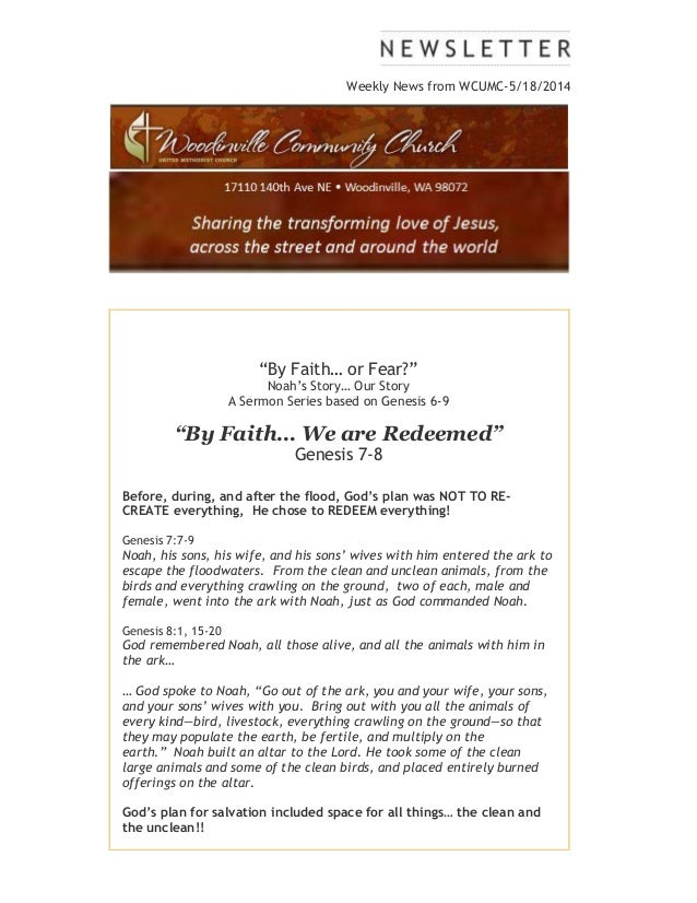 """Weekly News from WCUMC-5/18/2014 """"By Faith… or Fear?"""" Noah's Story… Our Story A Sermon Series based on Genesis 6-9 """"By Fai..."""