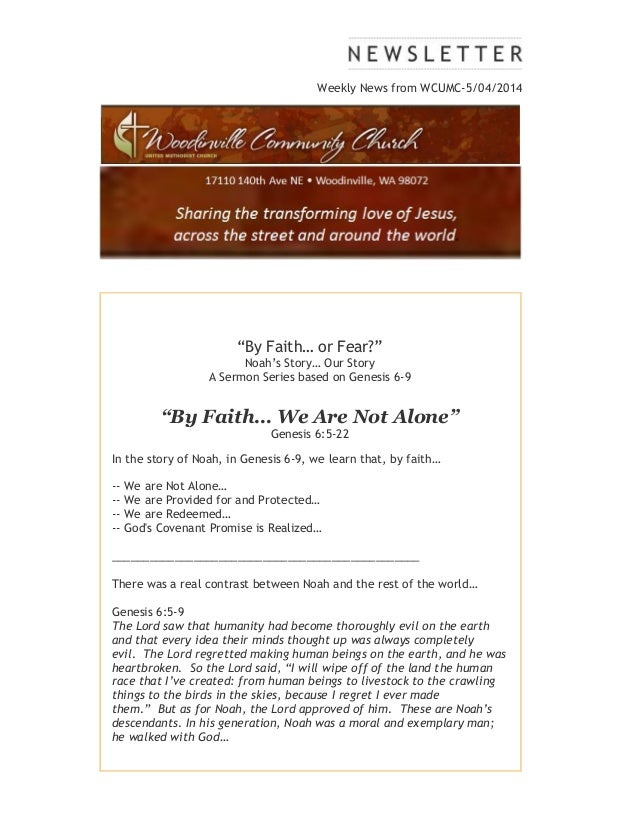 "Weekly News from WCUMC-5/04/2014 ""By Faith… or Fear?"" Noah's Story… Our Story A Sermon Series based on Genesis 6-9 ""By Fai..."