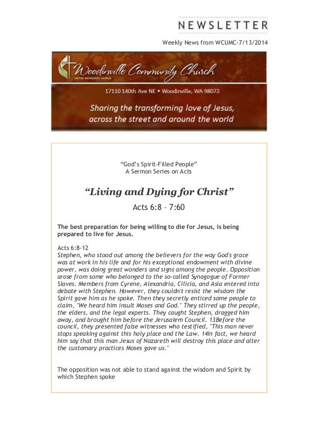 """Weekly News from WCUMC-7/13/2014 """"God's Spirit-Filled People"""" A Sermon Series on Acts """"Living and Dying for Christ"""" Acts 6..."""